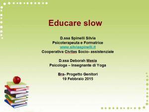 educare slow 1