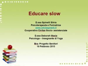 educare slow 1